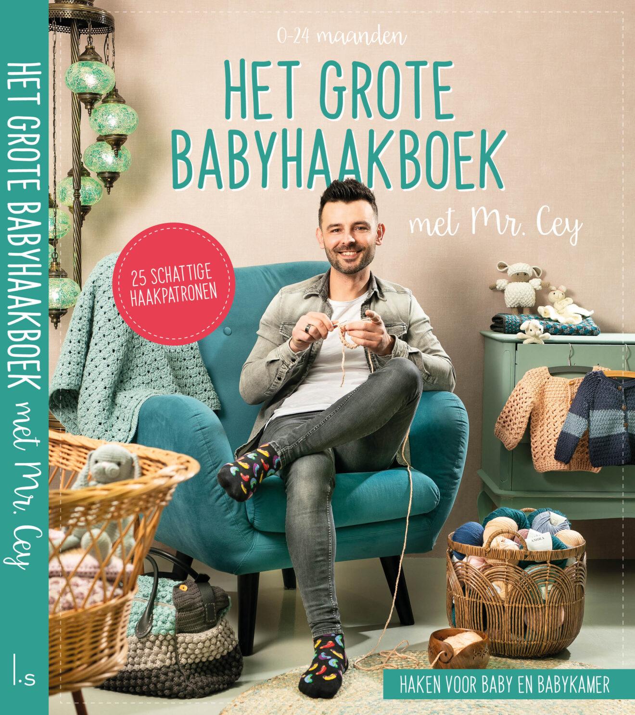 Mr. Cey - Het grote babyhaakboek - met Mr. Cey HR + rug